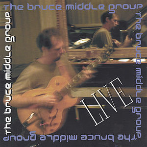 Bruce Middle Group Live