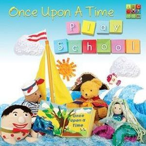 Play School: Once Upon a Time [Import]