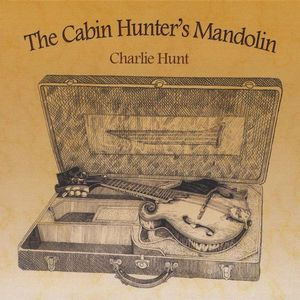 Cabin Hunter's Mandolin