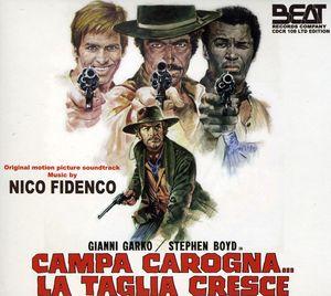 Campa Carogna...La Taglia Cresce (Original Motion Picture Soundtrack) [Import]