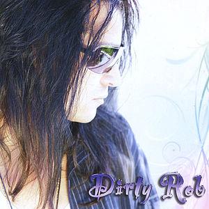 Dirty Rob EP