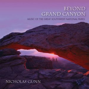 Beyond Grand Canyon: Music of the Great Southwest