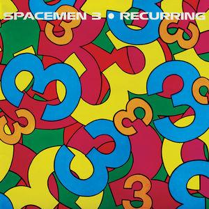 Recurring , Spacemen 3