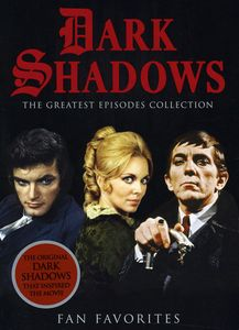 Dark Shadows: The Greatest Episodes Collection: Fan Favorites
