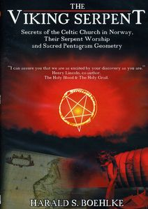 The Viking Serpent: Secrets of the Celtic Church of Norway