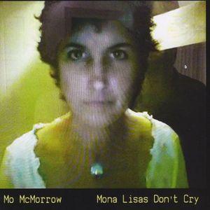 Mona Lisas Don't Cry