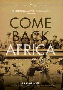 Come Back, Africa: The Films of Lionel Rogosin: Volume 2