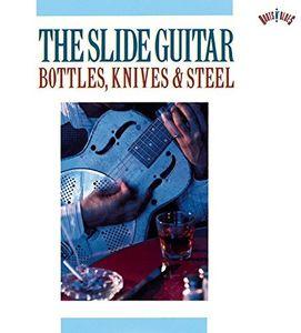 Slide Guitar: Bottles Knives & Steel /  Various [Import]