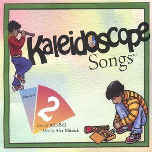 Kaleidoscope Songs 2