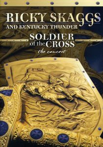Soldier of the Cross: The Concert