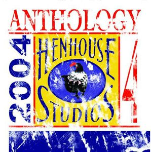 Hen House Studios Anthology 4