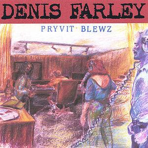 Pryvit Blewz (Private Blues)