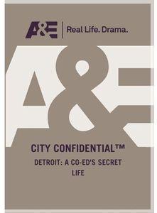 City Confidential - Detroit: A Coed Secret Life