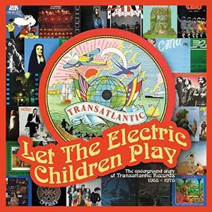 Let The Electric Children Play: Underground Story Of TransatlanticRecords /  Various [Import]