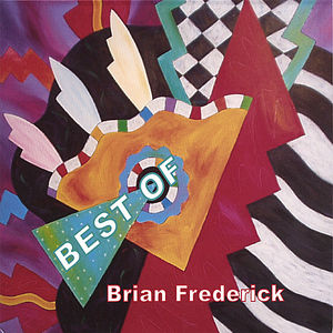 Best of Brian Frederick