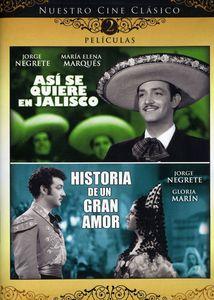 Asi Se Quiere en Jalisco & Historia Un Gran Amor