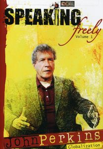 Speaking Freely: Volume 1: John Perkins