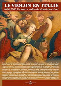 Violin in Italy 1600-1700 a Video Course By