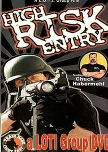 High Risk Entry With Chuck Habermehl