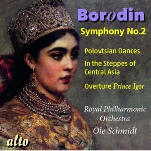 Symphony No 2 /  Polovtsian Dances /  in the Steppes
