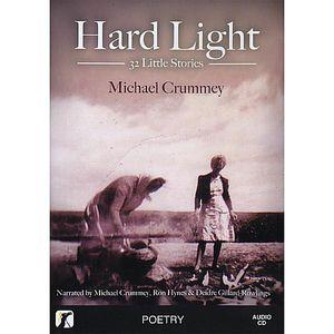 Hard Light: 32 Little Stories