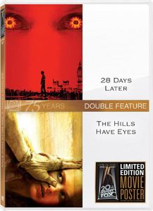 28 Days Later & Hills Have Eyes