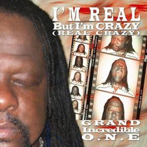 I'm Real But I'm Crazy (Real Crazy)