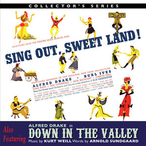Sing Out Sweet Land /  Down In The Valley (Original Broadway Cast) [Import]