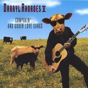 Cowpokin & Udder Love Songs