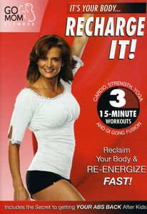 Go Mom Fitness: Recharge It!
