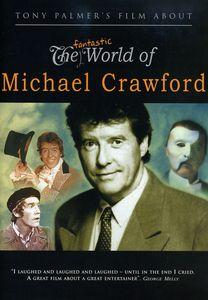 The Fantastic World of Michael Crawford