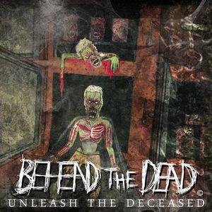 Unleash the Deceased