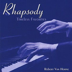 Rhapsody/ Timeless Favorites