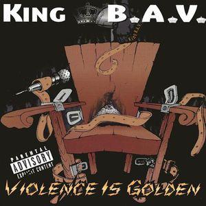 Violence Is Golden