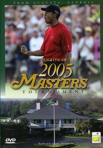 Masters 2005-Tournament Highlights