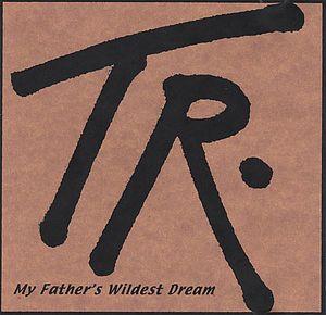 My Father's Wildest Dream