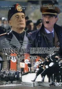 Mussolini: The Untold Story (Central Powers) [Import]