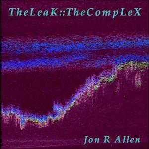 Leak: The Complex
