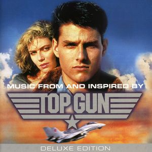 Top Gun (Deluxe Edition) (Original Soundtrack) [Import]