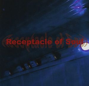 Receptacle of Soul [Import]