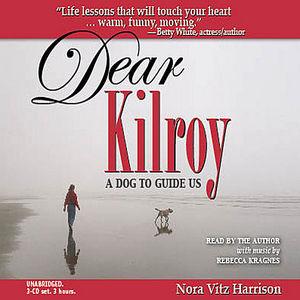 Dear Kilroy: Audio Edition