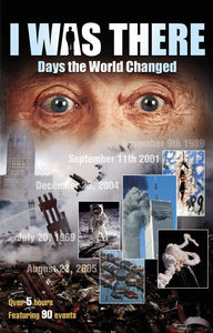 I Was There: Days the World Changed