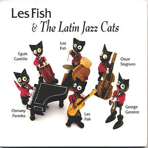 Les Fish & the Latin Jazz Cats