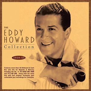 Eddy Howard Collection 1939-55