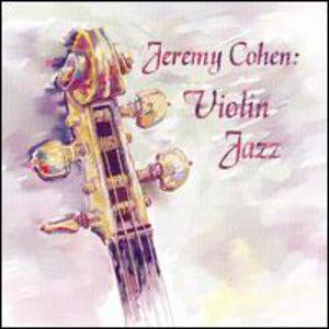 Jeremy Cohen: Violinjazz