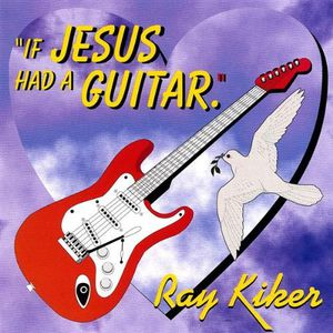 If Jesus Had a Guitar