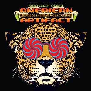 American Artifact: Rise Ofamerican Rock Poster Art