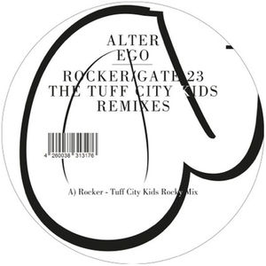 Rocker /  Gate 23 (the Tuff City Kids Remixes)