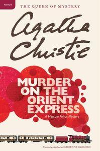 Murder on the Orient Express (A Hercule Poirot Mystery)