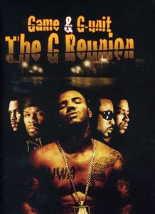 G Reunion: Game and G-Unit